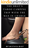 The Brat's Taboo Camping Trip with the Man in Charge (English Edition)