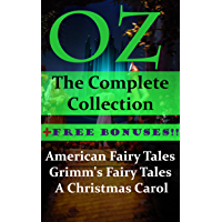 Oz: The Complete Collection + Free Bonuses- American Fairy Tales, Grimm's Fairy Tales, A Christmas Carol