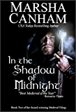 In The Shadow of Midnight (The Medieval Trilogy Book 2)