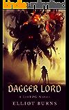 Dagger Lord: A LitRPG Series