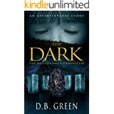 The Dark: An AffinityVerse Story (The Meridia Falls Chronicles Book 5)