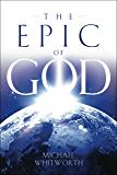 The Epic of God: A Guide to Genesis (Guides to God's Word)