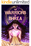 The Warriors of Bhrea: The Lost King