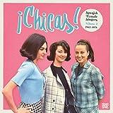 Chicas 2: Spanish Female Singers 1963-1978