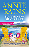 Sunshine on Silver Lake: Includes a bonus novella (Sweetwater Springs Book 5)