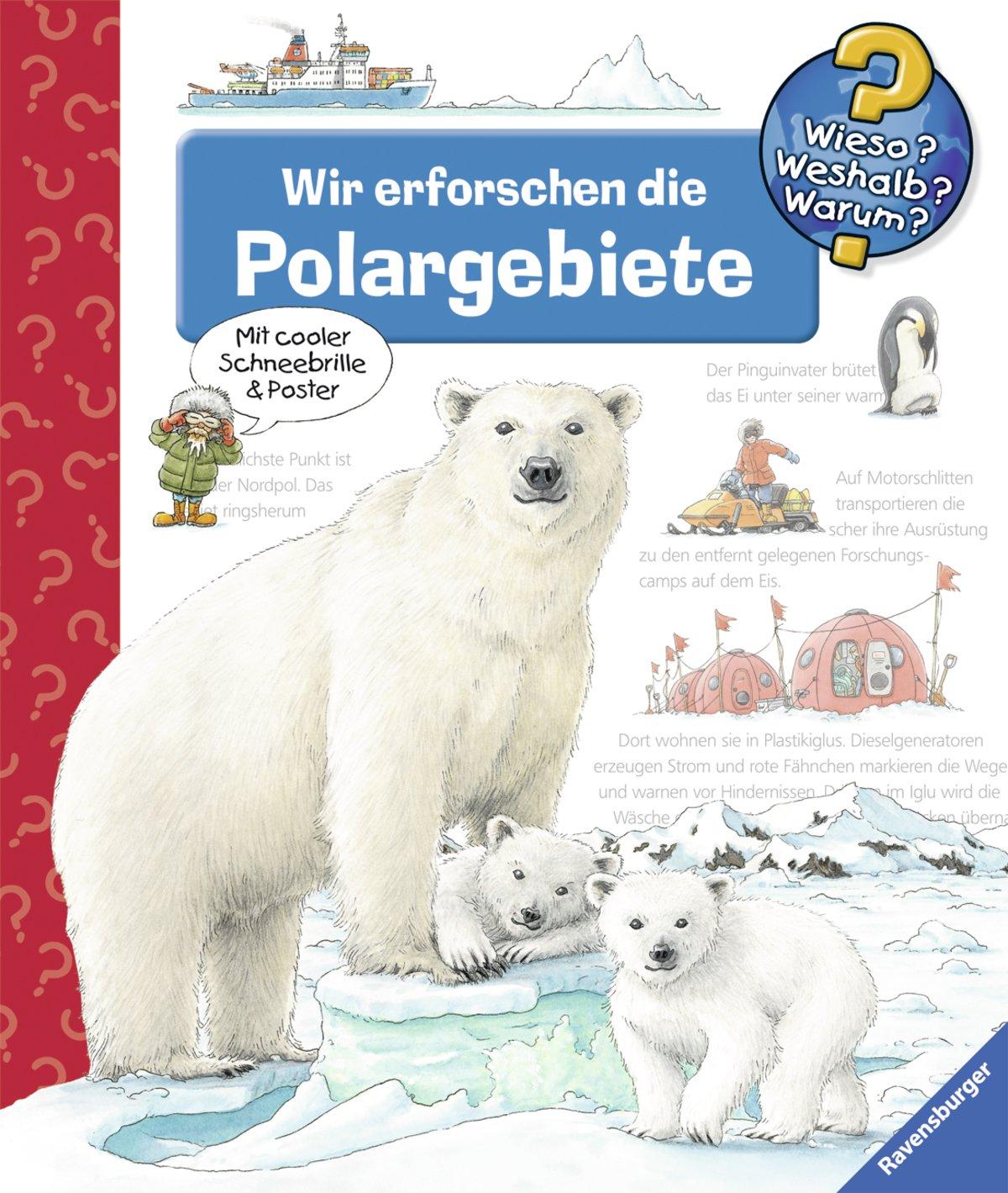 Wir Erforschen Die Polargebiete  Wieso  Weshalb  Warum  Band 52