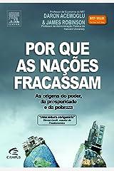Por que as Nações Fracassam. As Origens do Poder, da Prosperidade e da Pobreza (Em Portuguese do Brasil) Paperback