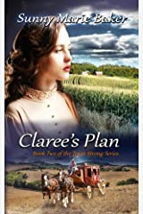 Claree's Plan (Texas Strong Series Book 2) Kindle Edition