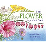 The Flower Alphabet Book (Jerry Pallotta's Alphabet Books)