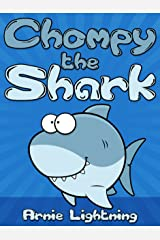 Chompy the Shark: Short Stories and Jokes for Kids Ages 4-8 (Early Bird Reader Book 2) Kindle Edition