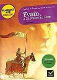 Yvain, le Chevalier au Lion: nouveau programme