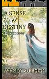 A Sense of Destiny (Perceptions Book 6)