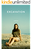 Excavation: A Memoir