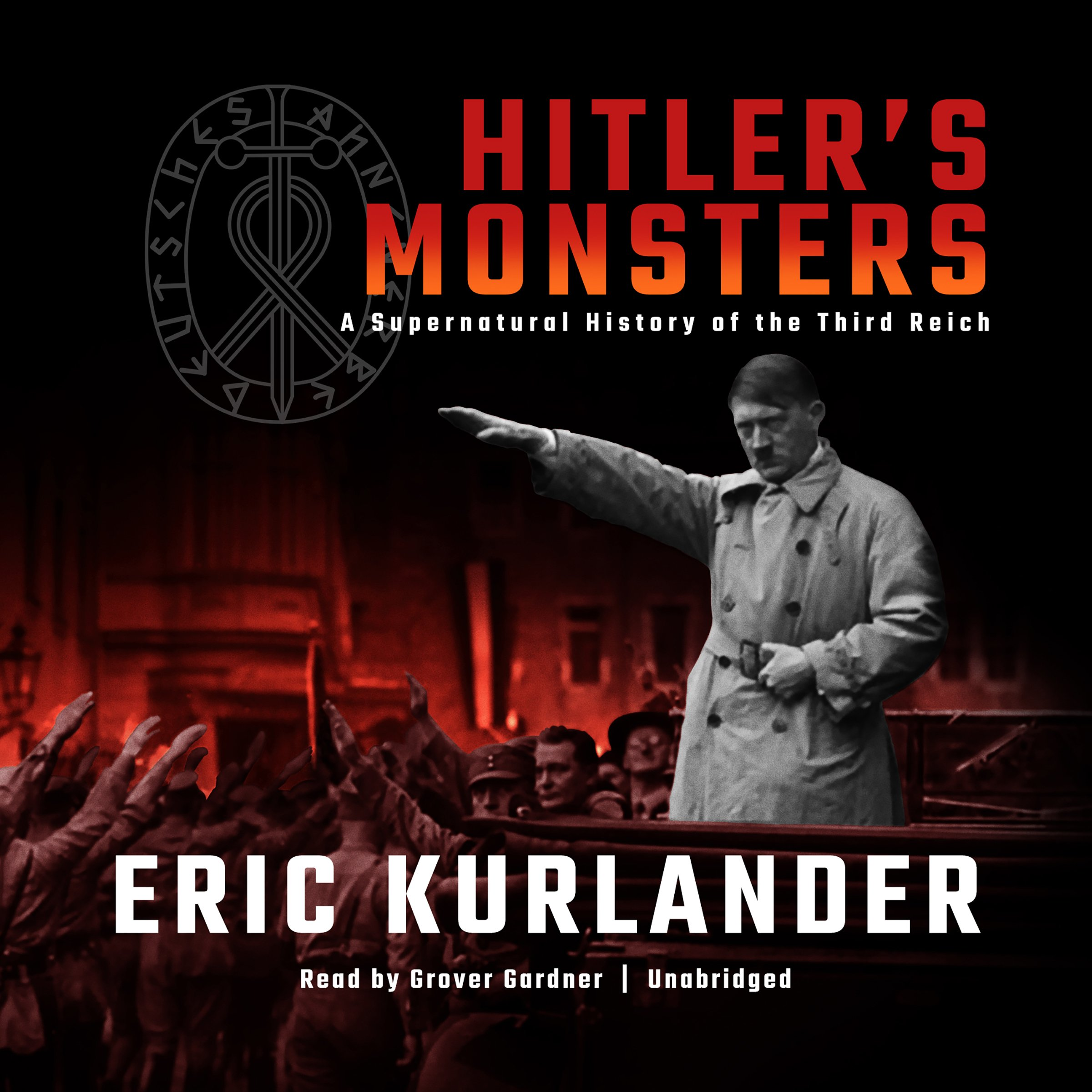 Hitler's Monsters  A Supernatural History Of The Third Reich