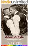 Devoted: Kyle & Adam: Something About Him