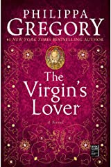 The Virgin's Lover (The Plantagenet and Tudor Novels Book 3) Kindle Edition