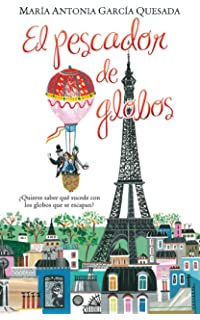 El pescador de globos/ The Balloon Catcher (Spanish Edition)