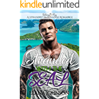 Stranded with the SEAL: Getaway Bay Sweet Beach Romance (A Stranded in Paradise Romance Book 6)
