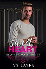 Sweet Heart (The Hearts of Sawyers Bend Book 2) Kindle Edition
