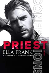 Confessions: Priest (Confessions Series Book 3) Kindle Edition