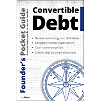 Founder's Pocket Guide: Convertible Debt (English Edition)