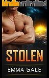 Stolen: A Science Fiction Romance (The Empire's Fringe)