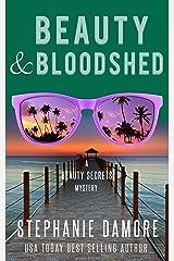 Beauty & Bloodshed: Beauty Secrets Mystery Book 5 Kindle Edition
