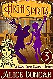 High Spirits (A Daisy Gumm Majesty Mystery, Book 3)