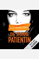 Die stumme Patientin Audible Audiobook