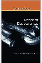 Proof of Deliverance: Series 3 Revelation of God (Series Revelation of God) Kindle Edition