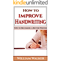 How to Improve Handwriting: Tips to Becoming a Better Writer