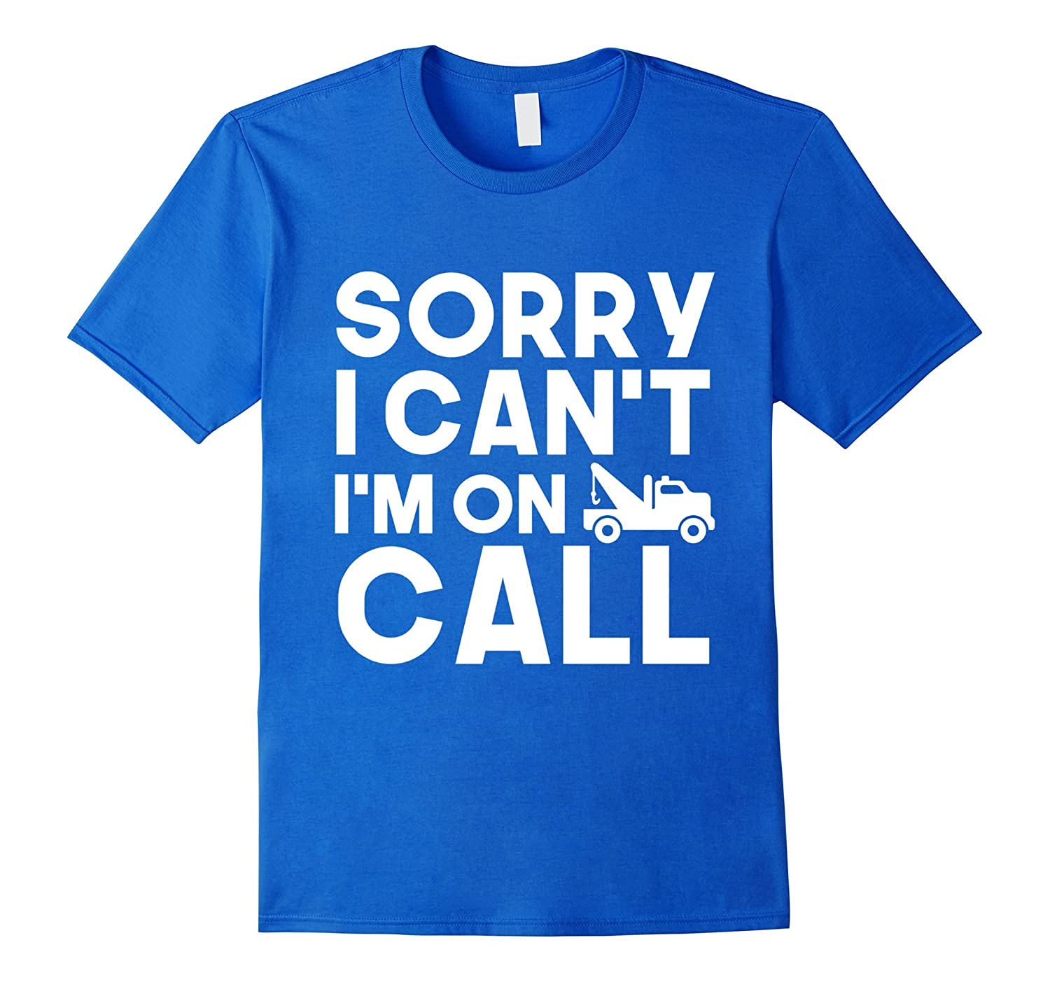Tow Truck Driver Funny T Shirt