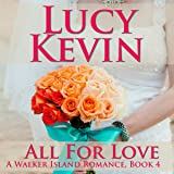 All for Love: A Walker Island Romance, Book 4