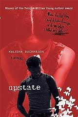 Upstate: A Novel Paperback