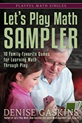 Let's Play Math Sampler: 10 Family-Favorite Games for Learning Math Through Play (Playful Math Singles Book 4) Kindle Edition