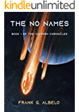 The No Names: Book 1 of The Calforn Chronicles
