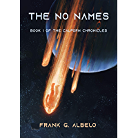 The No Names: Book 1 of The Calforn Chronicles (English Edition)