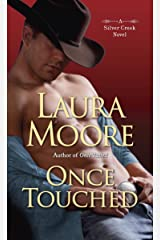 Once Touched: A Silver Creek Novel Kindle Edition
