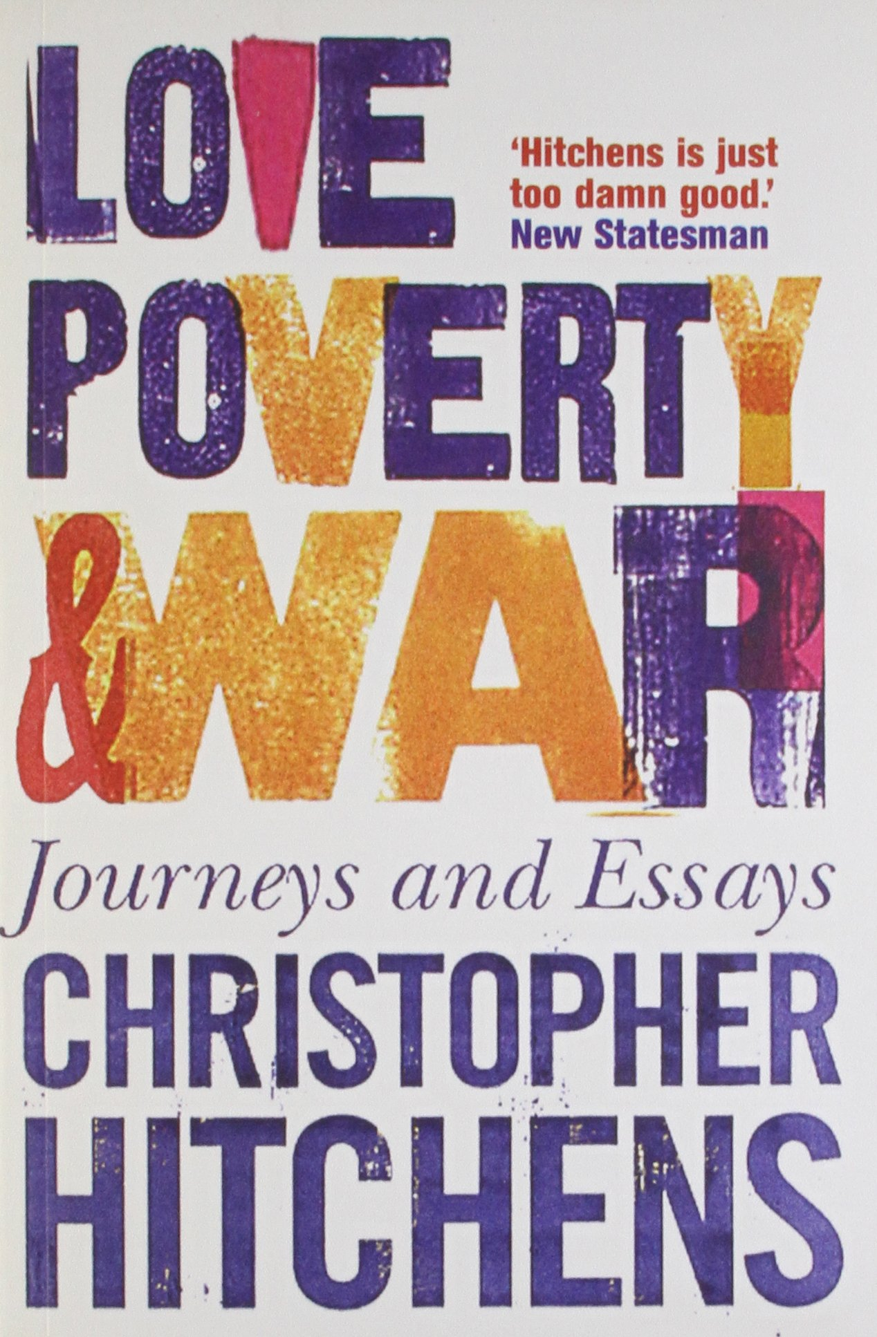 a long short war the postponed liberation of amazon co uk love poverty and war journeys and essays