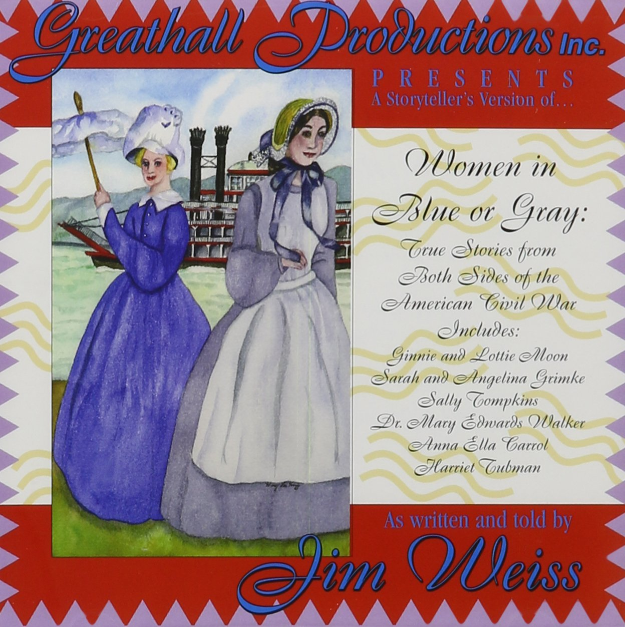 Women in Blue or Gray, True Stories from Both Sides of the American Civil War