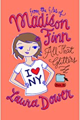 All That Glitters (From the Files of Madison Finn Book 20) Kindle Edition