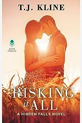 Risking It All (Hidden Falls Book 3) Kindle Edition
