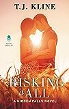 Risking It All (Hidden Falls Book 3)