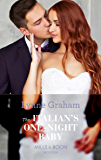 The Italian's One-Night Baby (Mills & Boon Modern) (Brides for the Taking, Book 2)