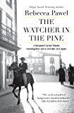 The Watcher in the Pine (Soho Crime)