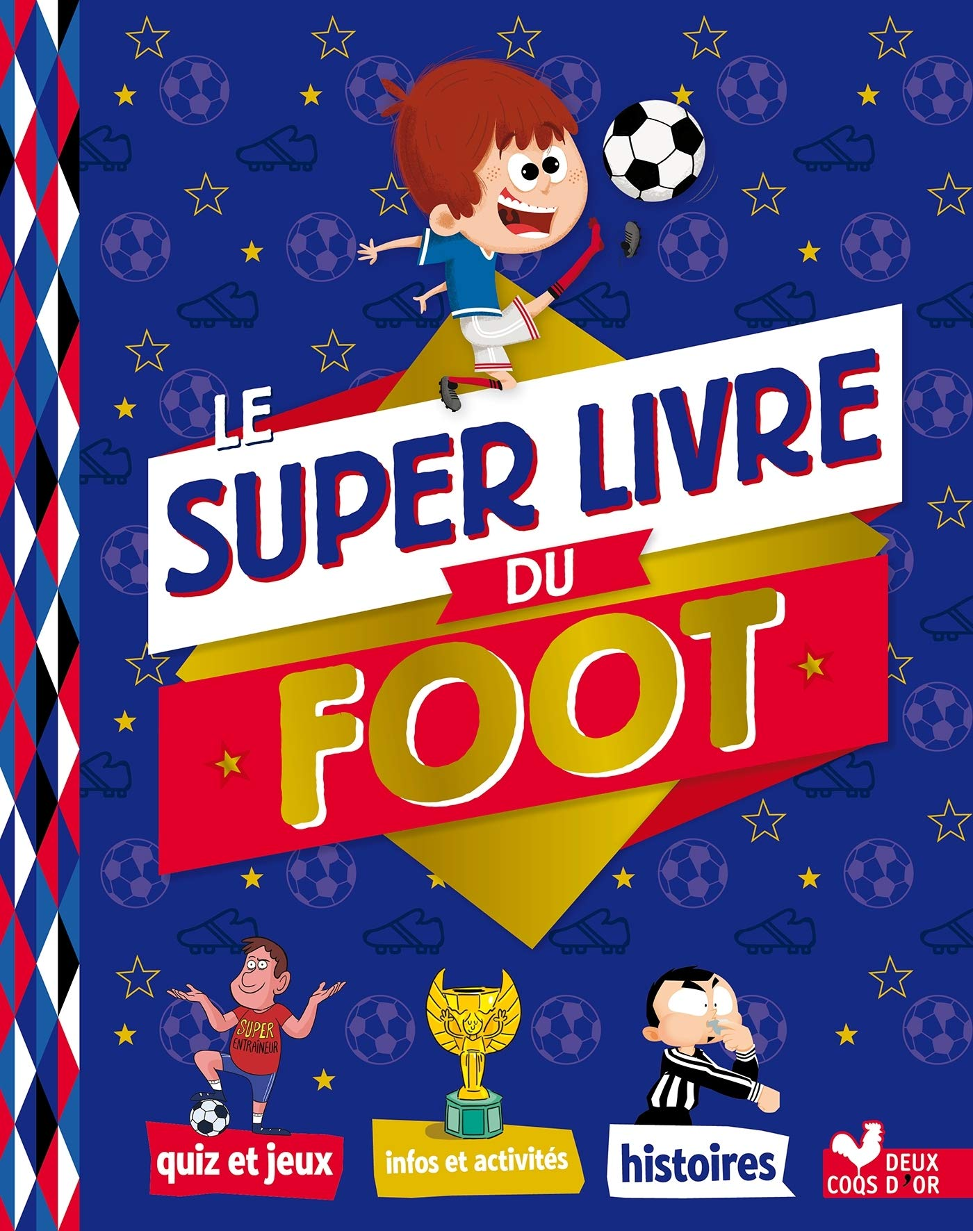 Le Super Livre Du Foot 9782017040606 Amazon Com Books