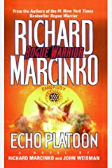 Echo Platoon (Rogue Warrior series Book 9) Kindle Edition