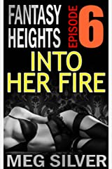Into Her Fire (Fantasy Heights Book 6) Kindle Edition