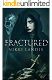 Fractured: A Dark Fantasy Novella of Loss & Redemption