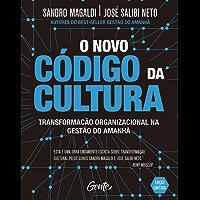 O novo código da cultura: Transformação organizacional na gestão do amanhã